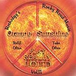 Rrchrdgy's Rocky Road Music Orange Sunshine