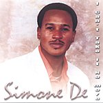 Simone De I Can't Take It No More!