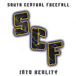 South Central Freefall Into Reality
