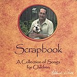 Patrick Durr Scrapbook, A Collection Of Songs For Children