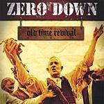 Zero Down Old Time Revival