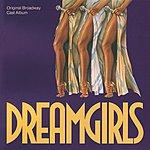 1982 Original Broadway Cast Dreamgirls: Original Broadway Cast Album