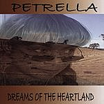Petrella Dreams Of The Heartland