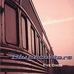 The Bluescasters Five Dimes