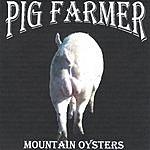 Pig Farmer Mountain Oysters