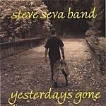 Steve Seva Band Yesterdays Gone