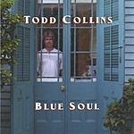 Todd Collins Blue Soul