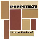 Puppetbox 5% Louder Than Normal (EP)