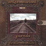 Straight Avenue Band Journals - The Wilderness Sessions