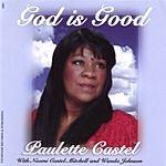 Paulette Castel God Is Good