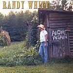 Randy Whitt Alone Again