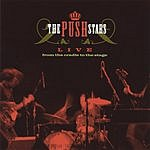 The Push Stars Live From The Cradle To The Stage