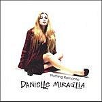 Danielle Miraglia Nothing Romantic