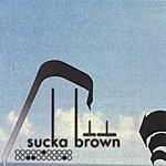 Sucka Brown Extra Medium