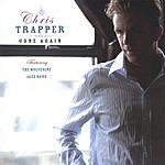 Chris Trapper Gone Again