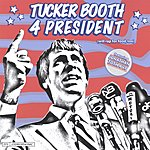 Tucker Booth Tucker Booth 4 President