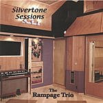 Rampage Silvertone Sessions