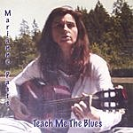 Marianne Pasts Teach Me The Blues (Single)