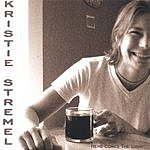 Kristie Stremel Here Comes The Light