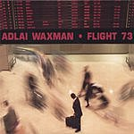 Adlai Waxman Flight 73