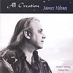 James Nihan All Creation