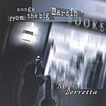 Rob Berretta Songs From The Big Martin