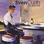 Sven Curth Me And Jim