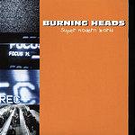 Burning Heads Super Modern World
