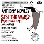 Anthony Newley Stop The World - I Want To Get Off: Original Cast Album