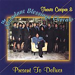 Travis Cooper & The Abundant Blessings Chorale Present To Deliver