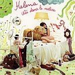 Helena Née Dans La Nature/Born In The Wild
