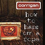 Corrigan How To Hang Off A Rope