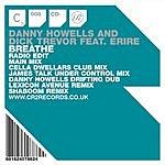 Danny Howells Breathe (6 Track Maxi-Single)