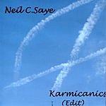 Neil C. Saye Karmicanics