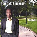 Reginald Pinckney First Path