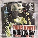 Talib Kweli Right About Now (Parental Advisory)