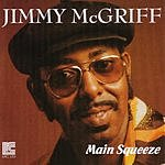 Jimmy McGriff Main Squeeze