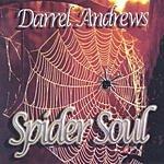 Darrel Andrews Spider Soul