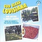 Don Haynie & Sheryl Samuel God Bless Louisiana