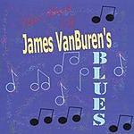 James Van Buren The Best of James Van Buren's Blues