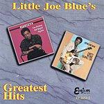 Little Joe Blue Little Joe Blue's Greatest Hits
