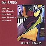 Dan Ramsey Gentle Giants