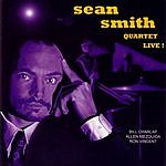 Sean Smith Sean Smith Quartet Live!