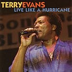 Terry Evans Live Like A Hurricane (Live)