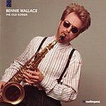 Bennie Wallace The Old Songs