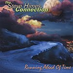 The Steve Himes Connection Running Ahead Of Time