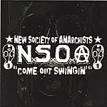 New Society Of Anarchists Come Out Swingin'