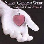Susan Graham White Show A Little Heart