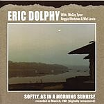 Eric Dolphy Softly, As In A Morning Sunrise: Live In Germany 1961 (Stash)