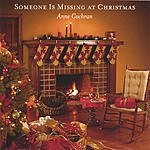 Anne Cochran Someone Is Missing At Christmas (Single)
